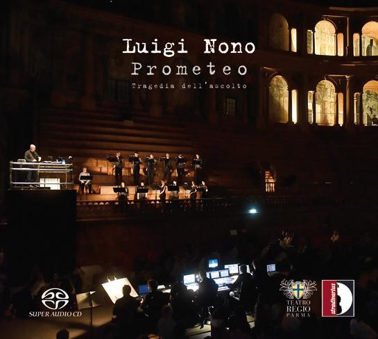 Il Prometeo di Luigi Nono